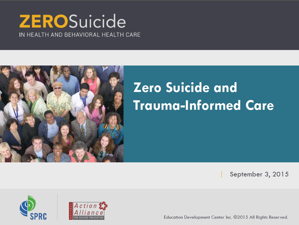 Zero Suicide and Trauma-Informed Care
